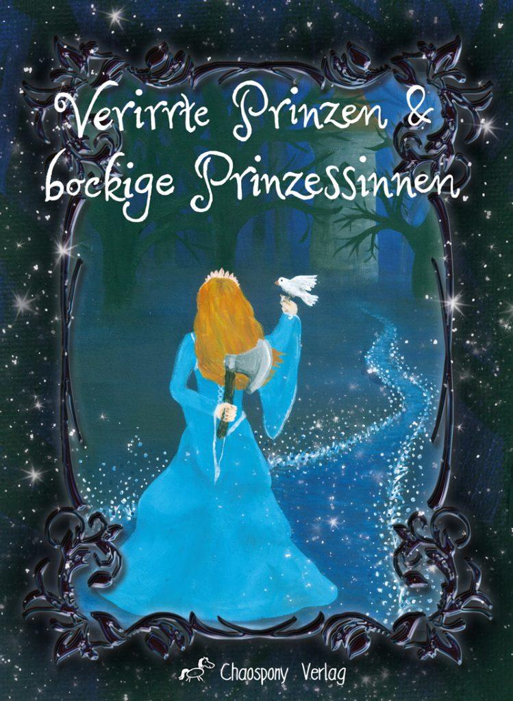 Cover Verirrte Prinzen & Bockige Prinzessinnen