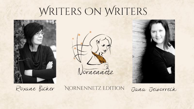 """Oben Titel Writers on Writers, darunter links Autorinnenfoto von Roxane Bicker, Mitte das Nornennetz-Logo, rechts Autorinnenfoto von Jana Jeworreck. Darunter jeweils ihre Namen und """"Nornennetz Edition"""""""