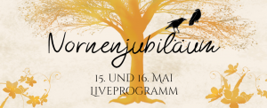 Nornenjubiläum Liveevent @ Twitter, Instagram, Twitch und hier auf der Webseite.