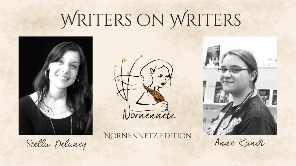 """Oben Titel Writers on Writers, darunter links Foto von Stella Delaney, Mitte das Nornennetz-Logo, rechts Foto von Anne Zandt. Darunter jeweils ihre Namen und """"Nornennetz Edition"""""""